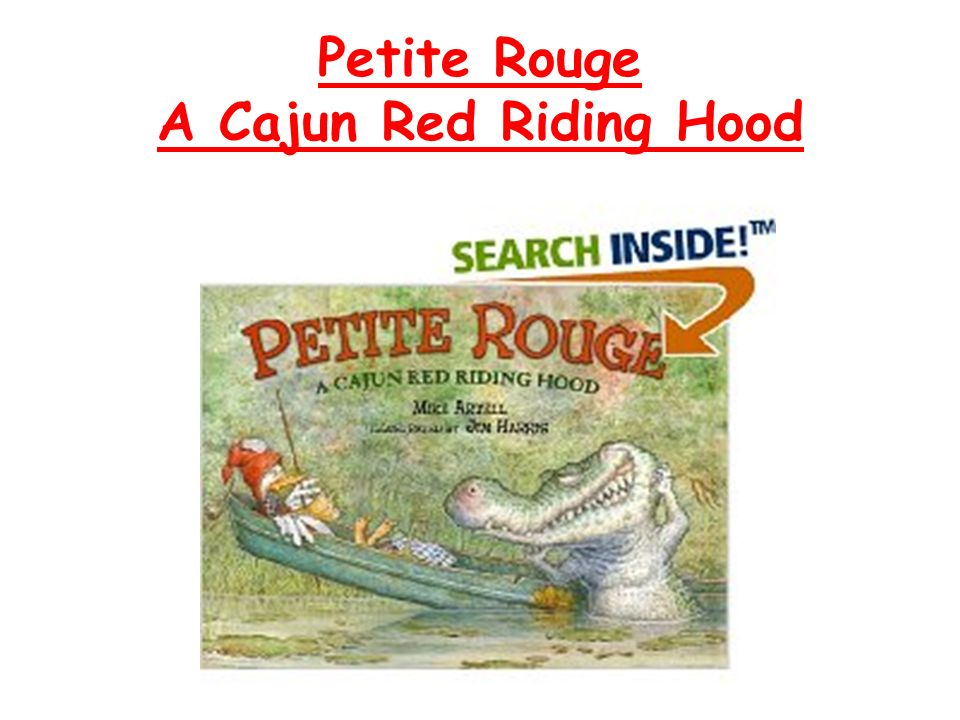 Petite Rouge A Cajun Red Riding Hood