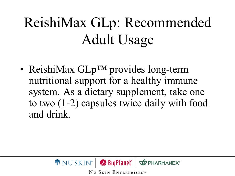 ReishiMax GLp: Recommended Adult Usage