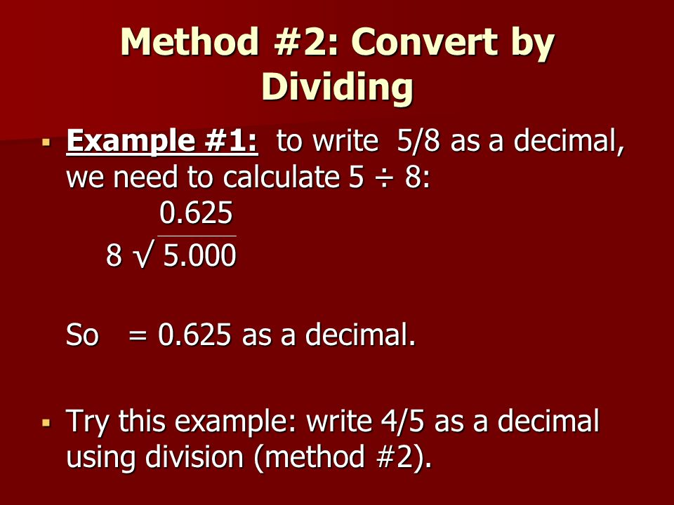 Method #2: Convert by Dividing