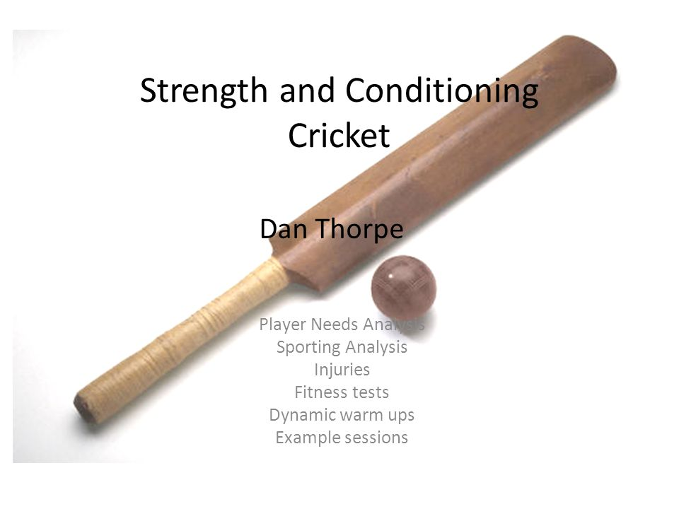 Strength and Conditioning Cricket