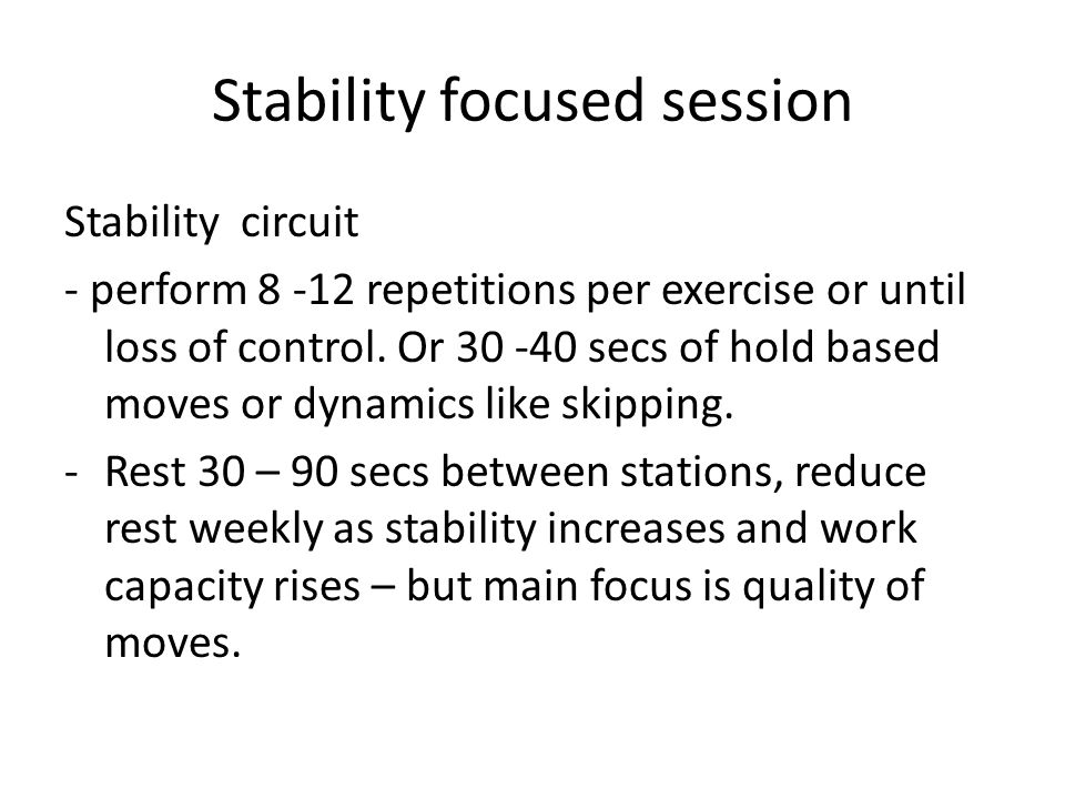 Stability focused session