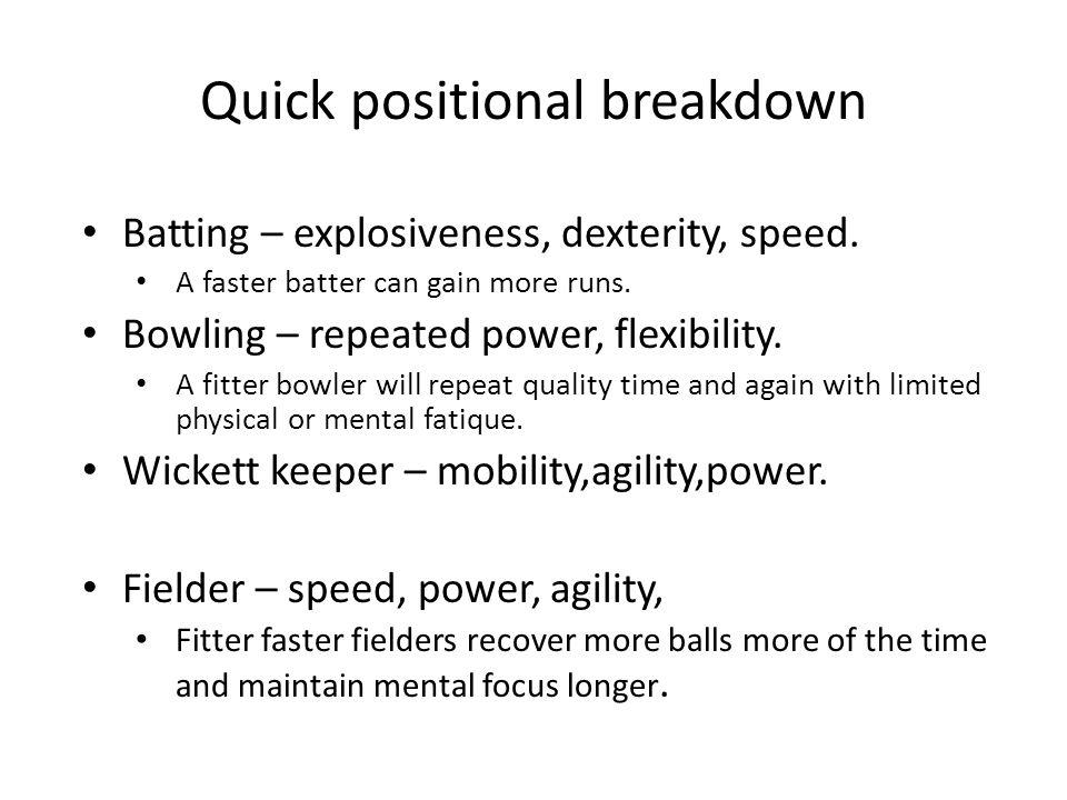 Quick positional breakdown