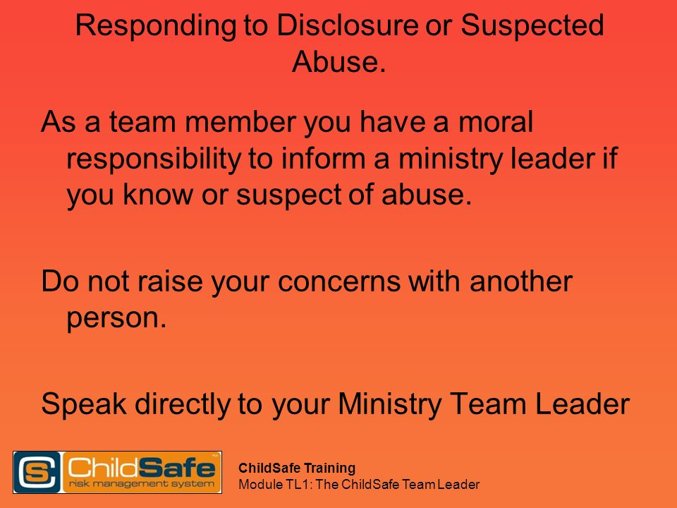 Responding to Disclosure or Suspected Abuse.