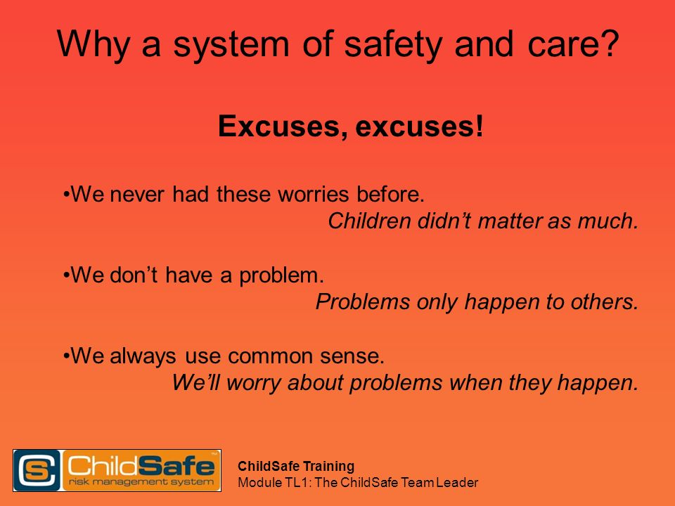 Why a system of safety and care