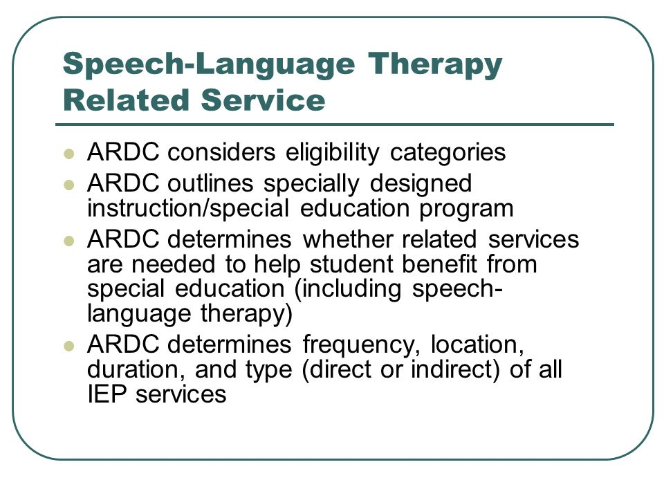 Speech-Language Therapy Related Service