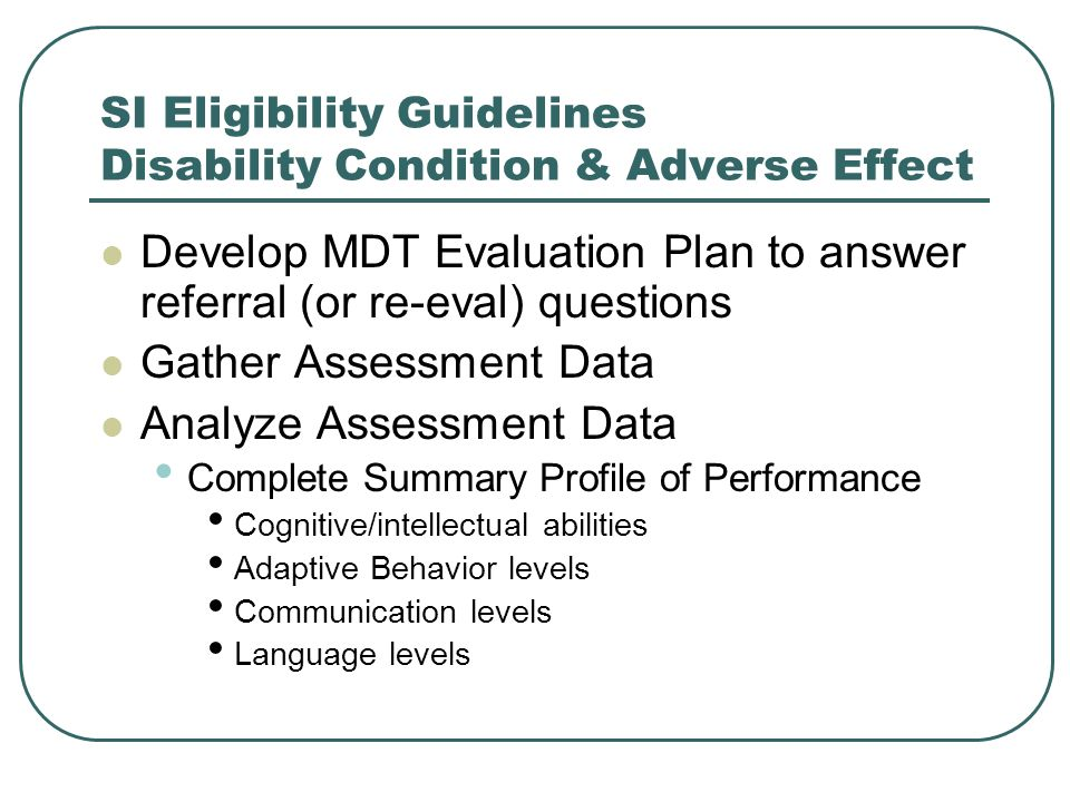 SI Eligibility Guidelines Disability Condition & Adverse Effect