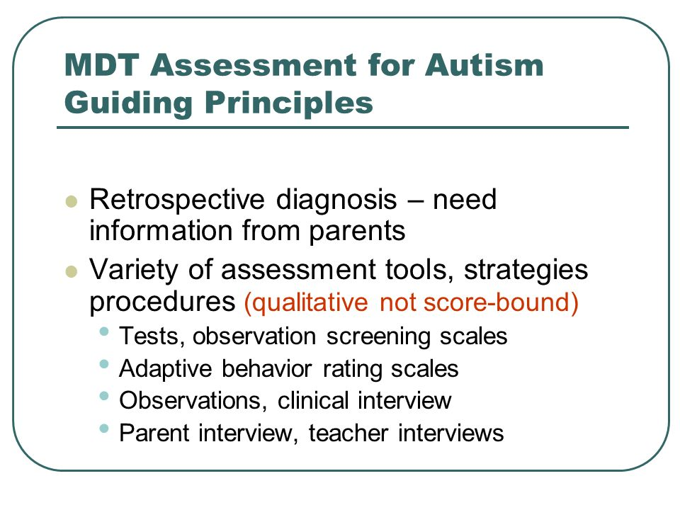 MDT Assessment for Autism Guiding Principles