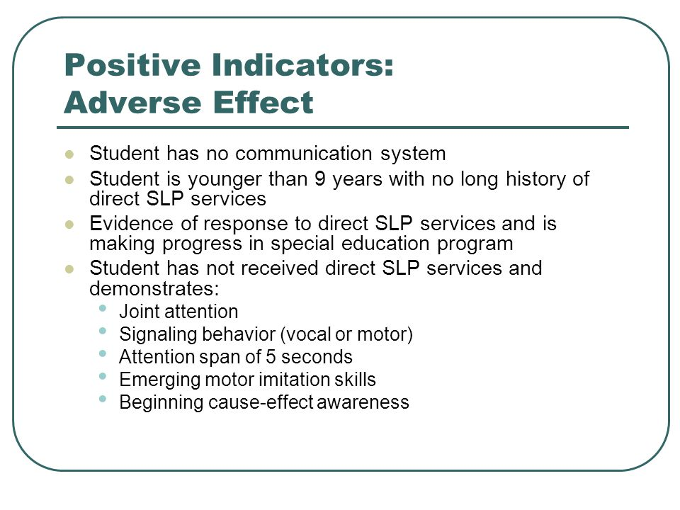 Positive Indicators: Adverse Effect