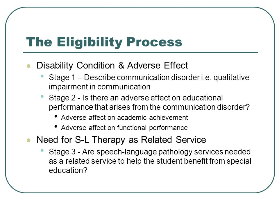 The Eligibility Process