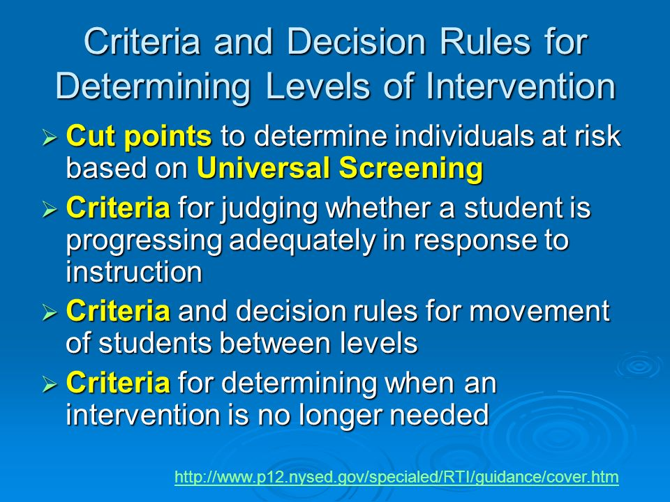 Criteria and Decision Rules for Determining Levels of Intervention
