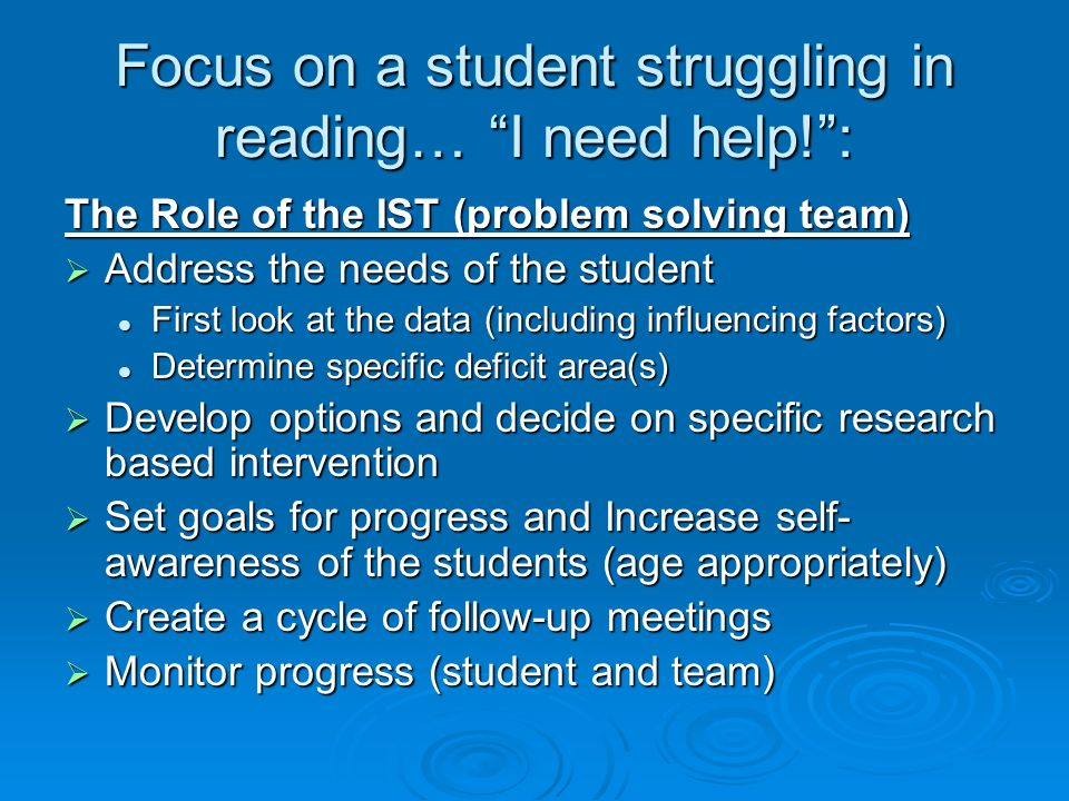Focus on a student struggling in reading… I need help! :