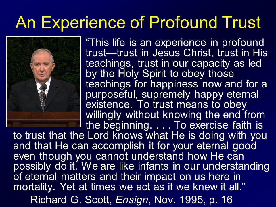 An Experience of Profound Trust