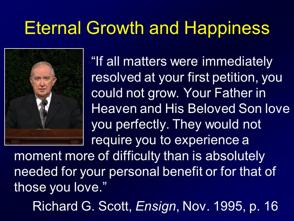 Eternal Growth and Happiness