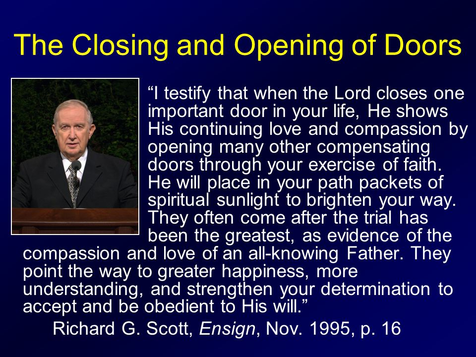 The Closing and Opening of Doors