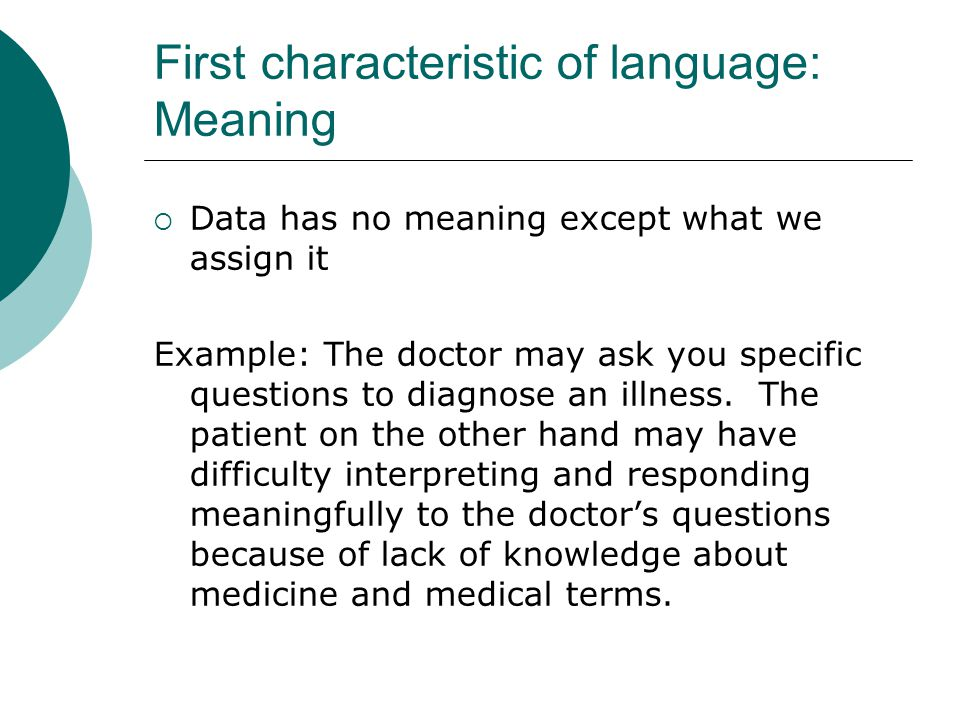 First characteristic of language: Meaning