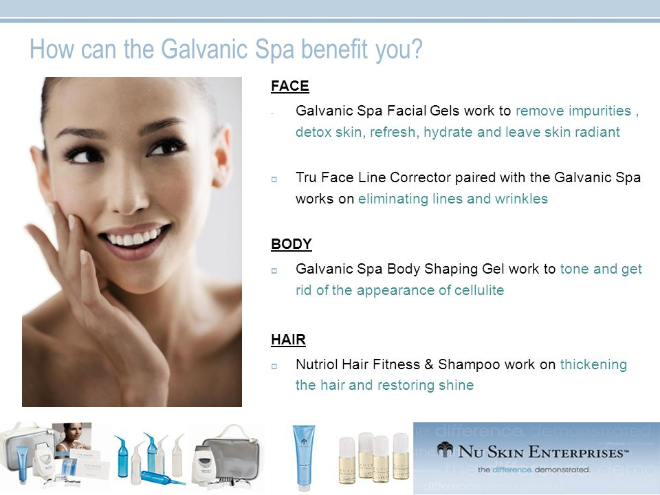How can the Galvanic Spa benefit you