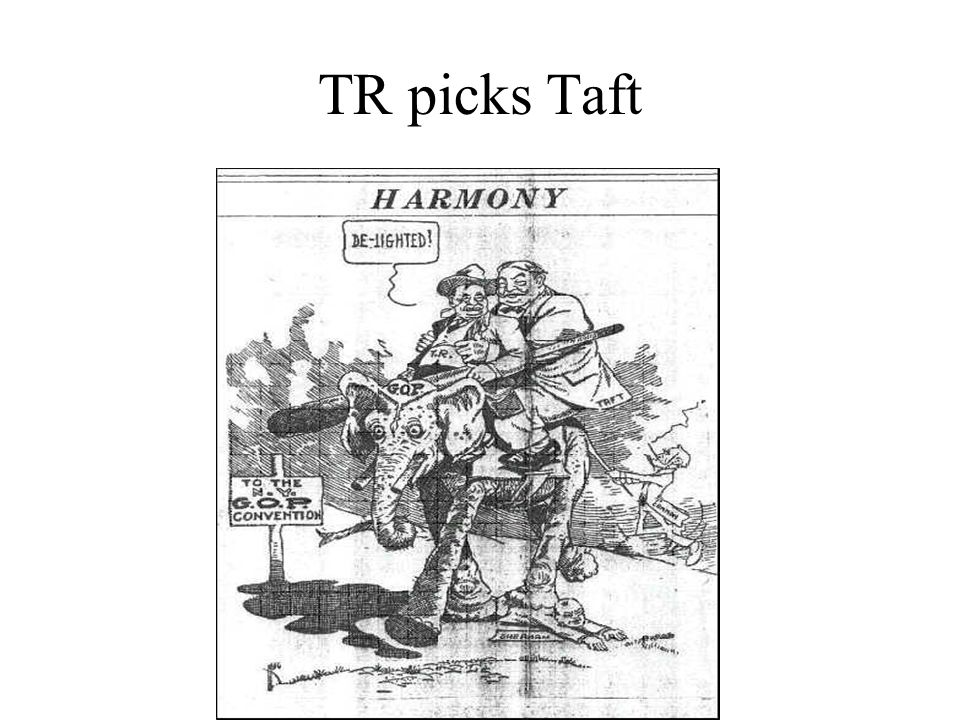 TR picks Taft