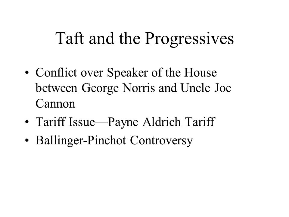 Taft and the Progressives