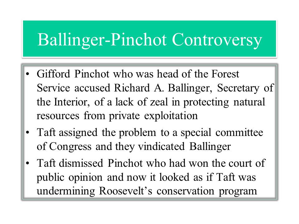Ballinger-Pinchot Controversy