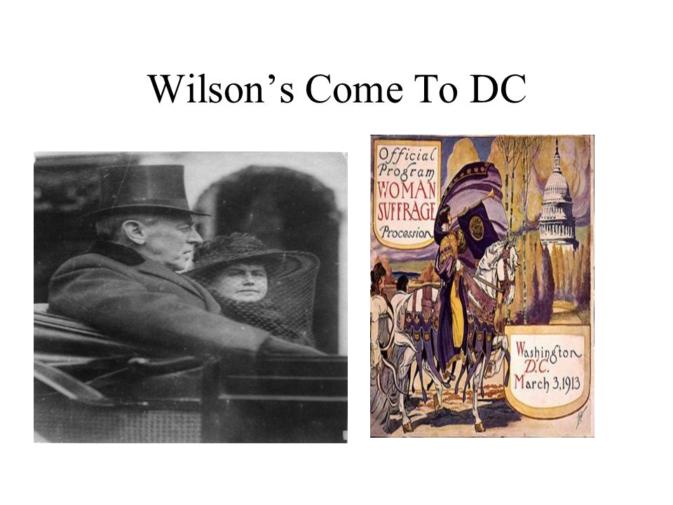 Wilson's Come To DC