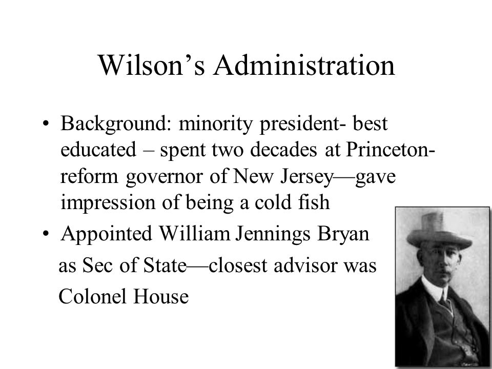 Wilson's Administration
