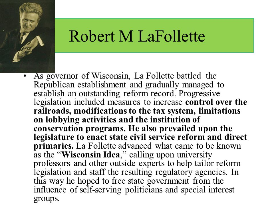 Robert M LaFollette