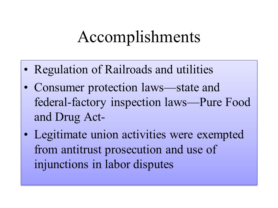 Accomplishments Regulation of Railroads and utilities