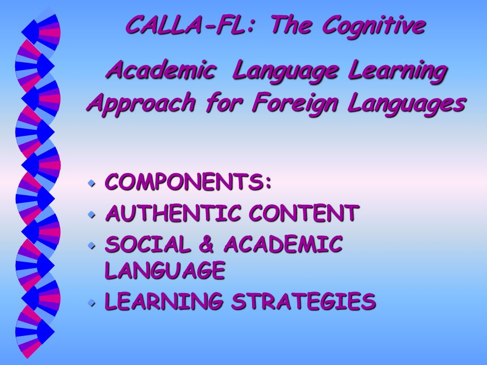 CALLA-FL: The Cognitive Academic Language Learning Approach for Foreign Languages