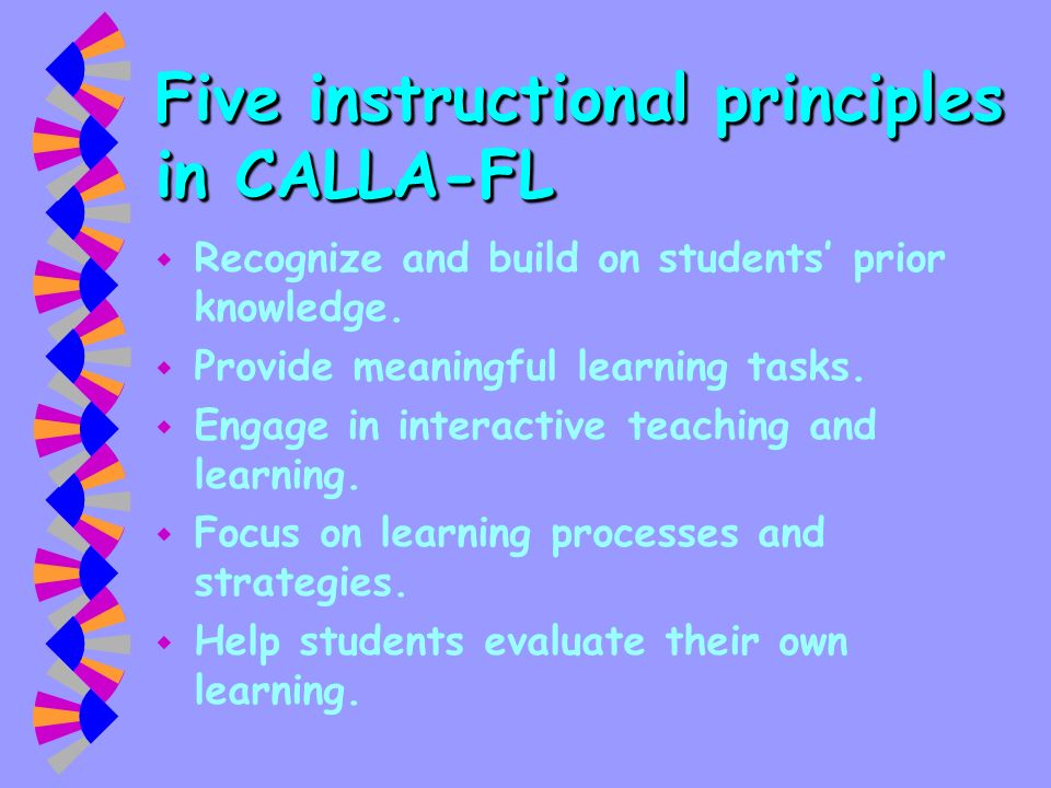 Five instructional principles in CALLA-FL