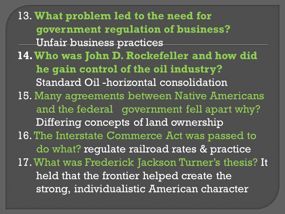 13. What problem led to the need for government regulation of business