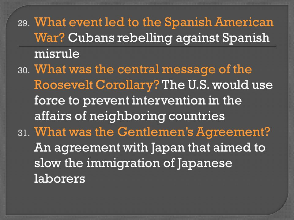 What event led to the Spanish American War