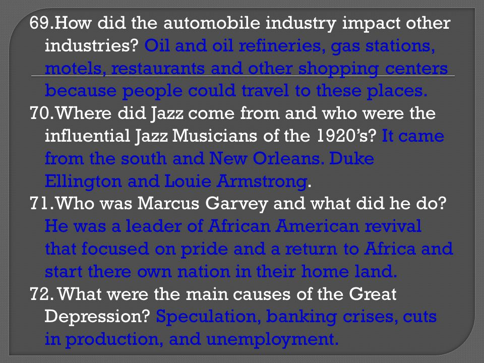 69. How did the automobile industry impact other industries