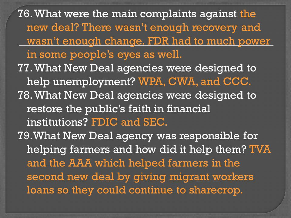 76. What were the main complaints against the new deal