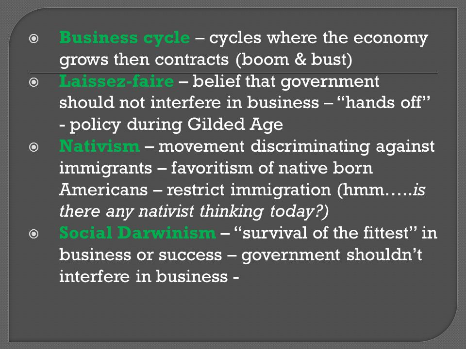 Business cycle – cycles where the economy grows then contracts (boom & bust)