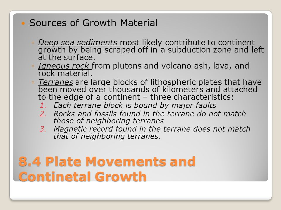 8.4 Plate Movements and Continetal Growth