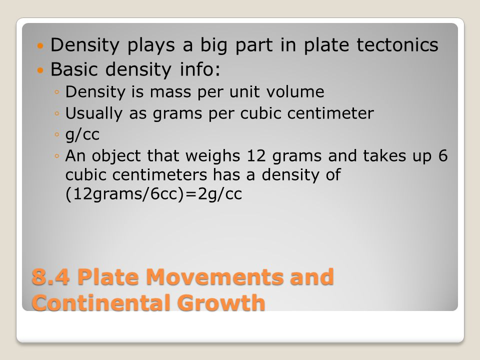 8.4 Plate Movements and Continental Growth