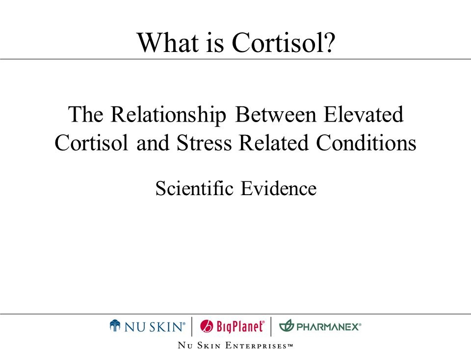 What is Cortisol. The Relationship Between Elevated Cortisol and Stress Related Conditions.