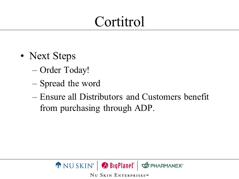 Cortitrol Next Steps Order Today! Spread the word