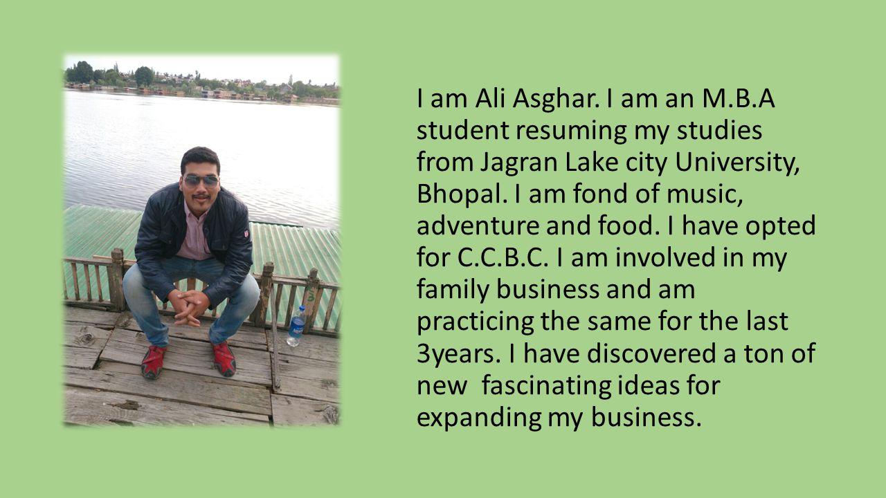 I am Ali Asghar.