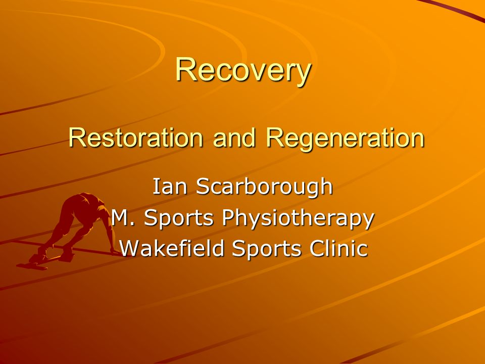 Recovery Restoration and Regeneration