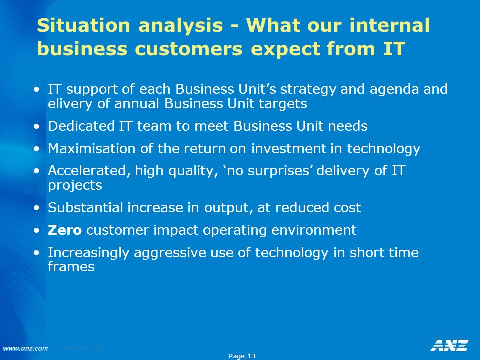 Situation analysis - What our internal business customers expect from IT