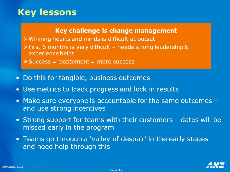 Key challenge is change management