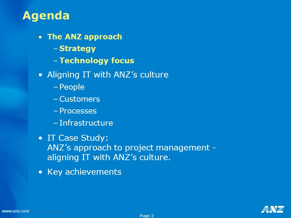 Agenda Aligning IT with ANZ's culture