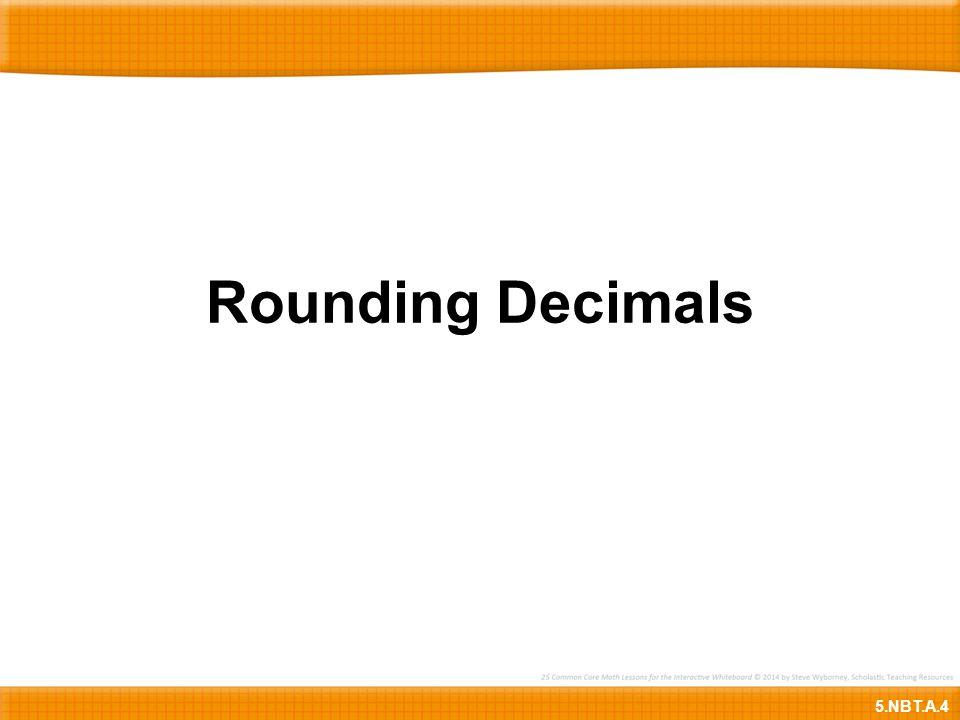 Rounding Decimals 5.NBT.A.4