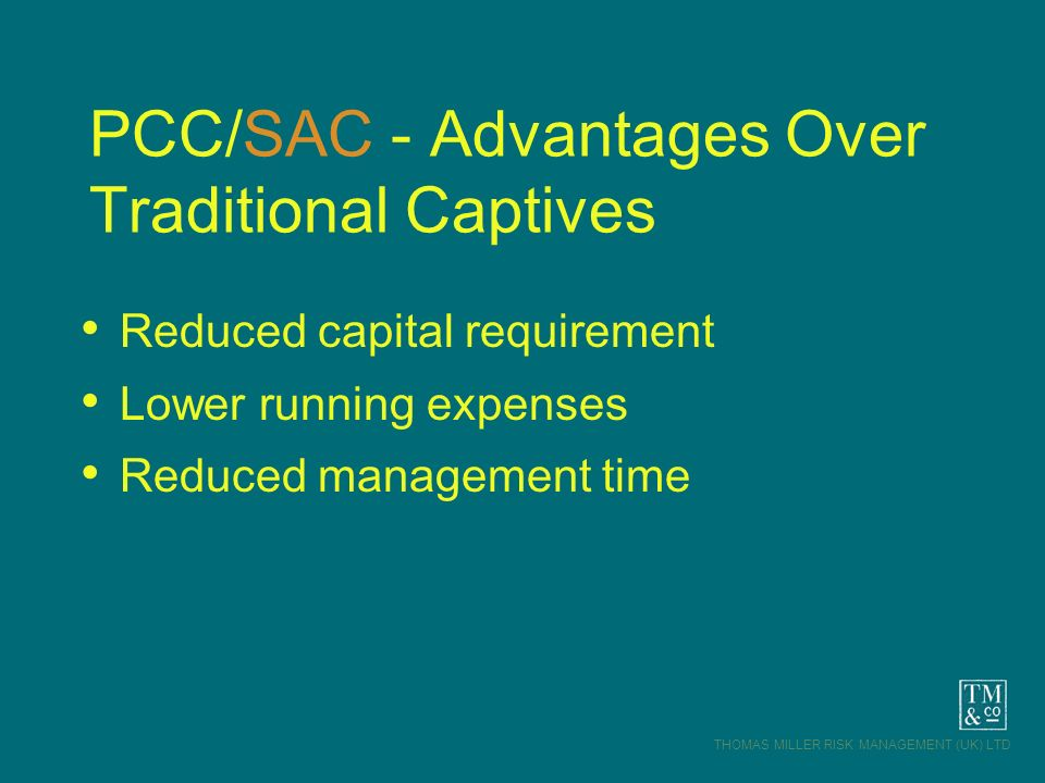 PCC/SAC - Advantages Over Traditional Captives