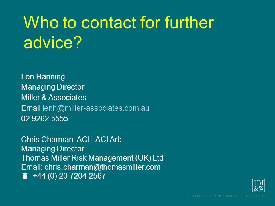 Who to contact for further advice