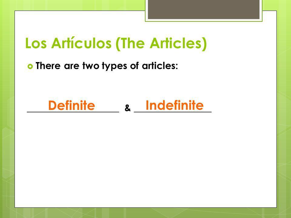 Los Artículos (The Articles)