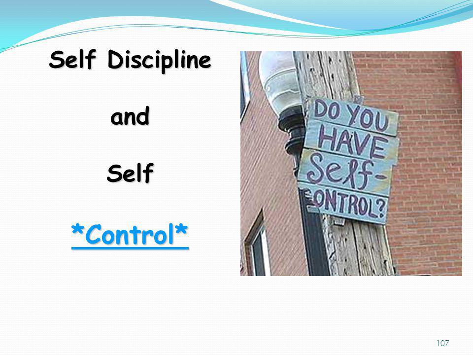 Self Discipline and Self *Control*