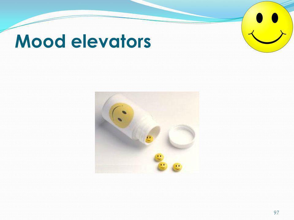 Mood elevators