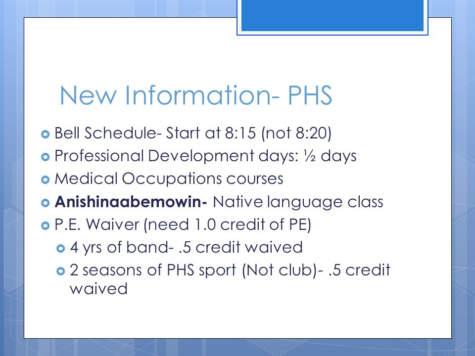 New Information- PHS Bell Schedule- Start at 8:15 (not 8:20)